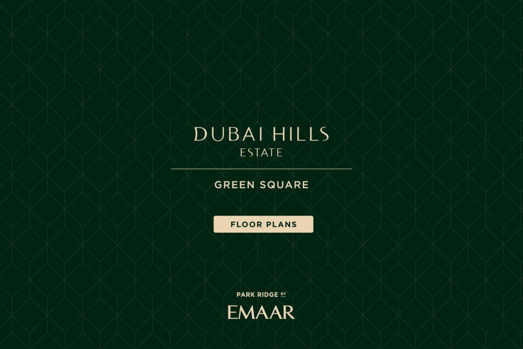 Green Square Apartments for Sale in Dubai Hills Estate Floor Plans